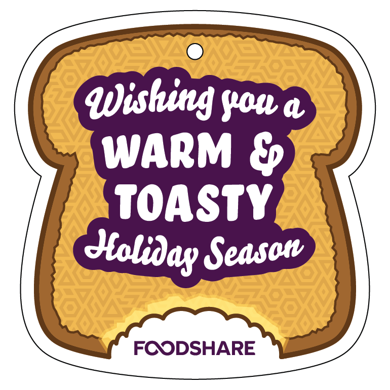 Wishing you a warm and toasty holiday season - Foodshare Holiday Ornament