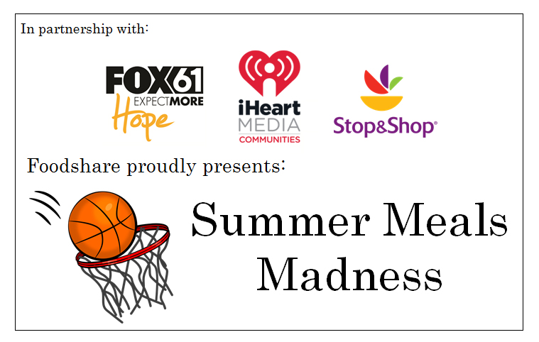 2016 Summer Meals Madness iHeart, Fox61, Stop & Shop